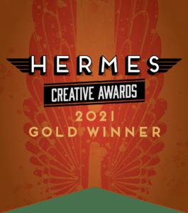 2021 Hermes Award Gold Winner | Clementine Creative Agency